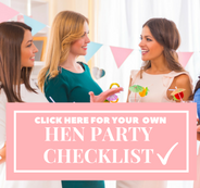 Get Your Hen Party Checklist